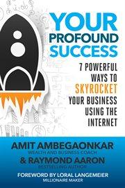 Your Profound Success