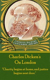 Charles Dickens - on London