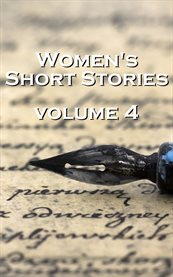 Womens Short Stories, Volume 4