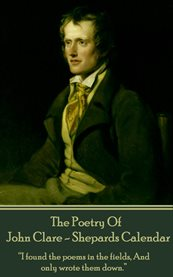 The Poetry of John Clare - Shepherds Calendar
