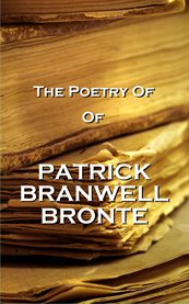 The Poetry of Patrick Branwell Bronte