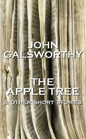The Apple Tree and Other Short Stories
