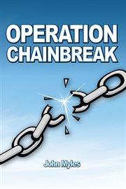 Operation Chainbreak