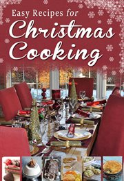 Easy Recipes for Christmas Cooking