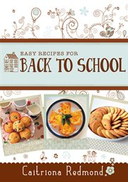 Easy Recipes for Back to School