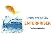 How to be an enterpriser cover image