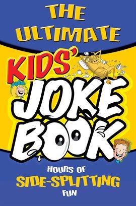 The Ultimate Kid's Joke Book