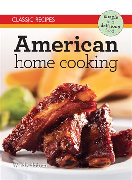 Cover image for Classic Recipes: American Home Cooking