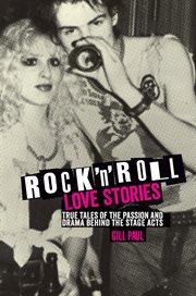 Rock 'n' Roll Love Stories