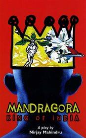 Mandragora: king of india cover image