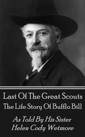 Last of the Great Scouts (Buffalo Bill)