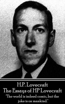 hp lovecraft the essays of hp lovecraft ebook by h p lovecraft  hp lovecraft the essays of hp lovecraft