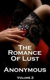 The Romance of Lust, Volume 2