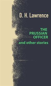 The prussian officer and other stories cover image