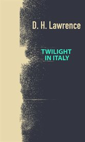 Twilight in Italy cover image