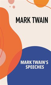 Mark Twain's Speeches cover image