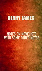 Notes on novelists : with some other notes cover image