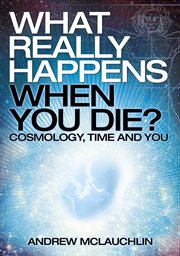 What really happens when you die? cover image