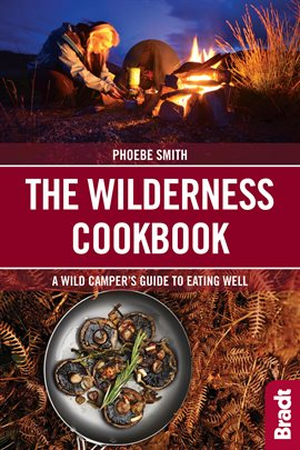 Cover image for The Wilderness Cookbook