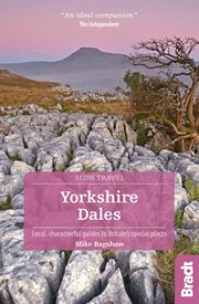 Yorkshire Dales : local, characterful guides to Britain's special places cover image