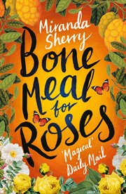 Bone Meal For Roses cover image