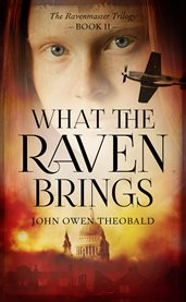What the raven brings cover image