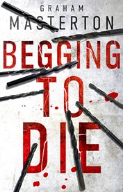 Begging to die cover image