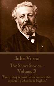 The Short Stories, Volume 3