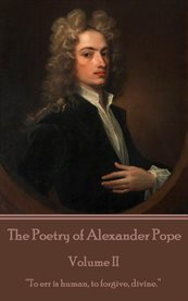 The Poetry of Alexander Pope - Volume Ii