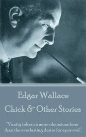Chick & Other Stories