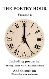 The Poetry Hour - Volume 5