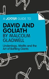 A Joosr Guide to ... David and Goliath by Malcolm Gladwell