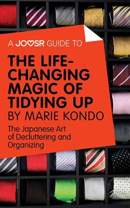 Cover image for A Joosr Guide to... The Life-Changing Magic of Tidying by Marie Kondo