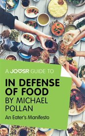 A Joosr Guide to ... In Defense of Food by Michael Pollan
