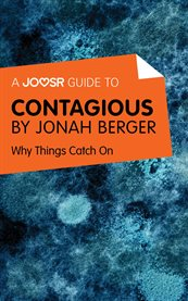 A Joosr Guide To... Contagious by Jonah Berger