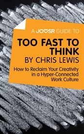 A Joosr Guide To... Too Fast to Think by Chris Lewis