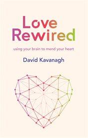 Love Rewired