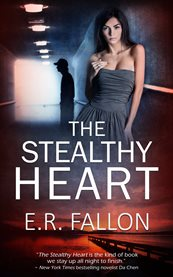 The Stealthy Heart