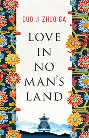 LOVE IN NO MAN'S LAND cover image
