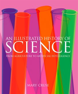 Cover image for An Illustrated History of Science