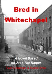 Bred In Whitechapel