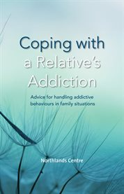 Coping With A Relative's Addiction