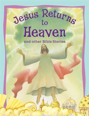 Jesus Returns to Heaven