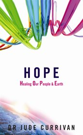 HOPE - Healing Our People and Earth