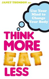 Think More, Eat Less