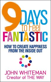 9 Days to Feel Fantastic / John Whiteman