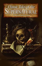 Classic tales of the supernatural cover image