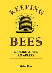 Keeping bees looking after an apiary cover image