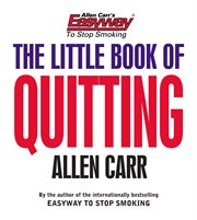 Allen Carr's the Little Book of Quitting