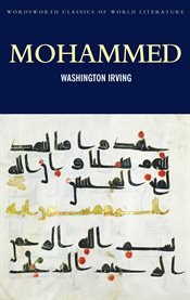 Mohammed : part one of Mahomet and his successors cover image